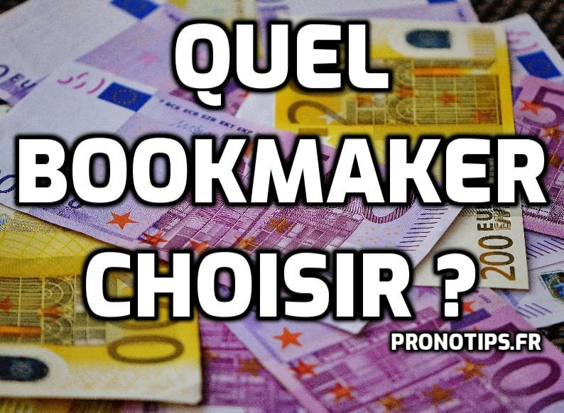 Quel Bookmaker Choisir